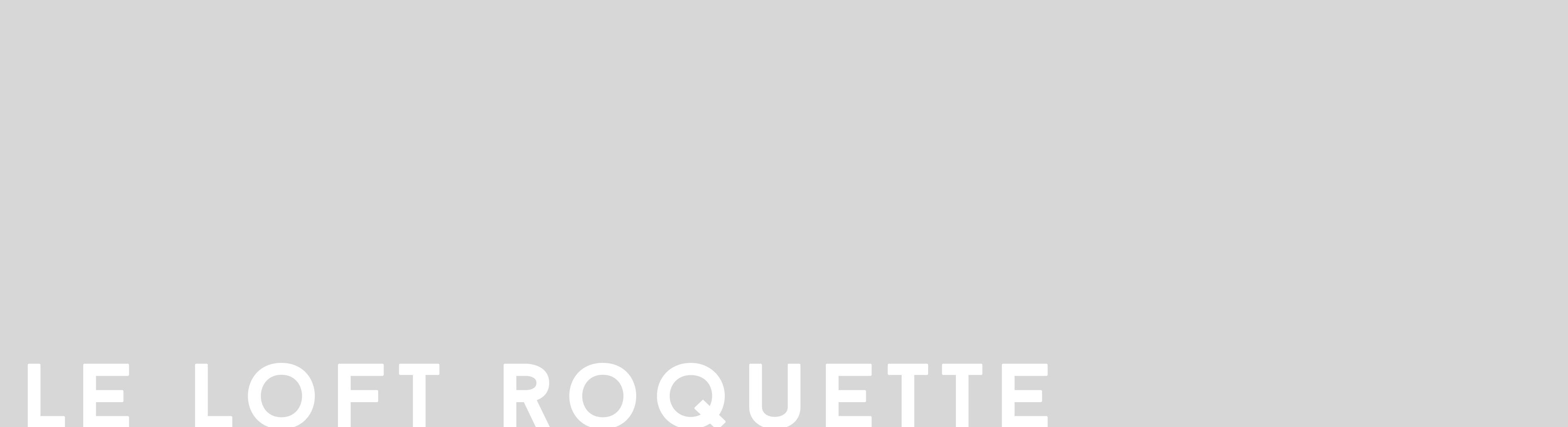 loft roquette